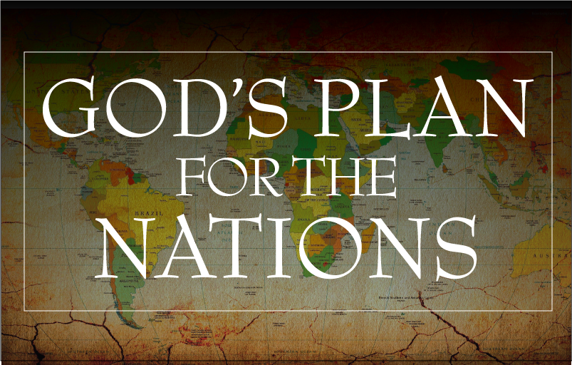 God's Plan for the Nations
