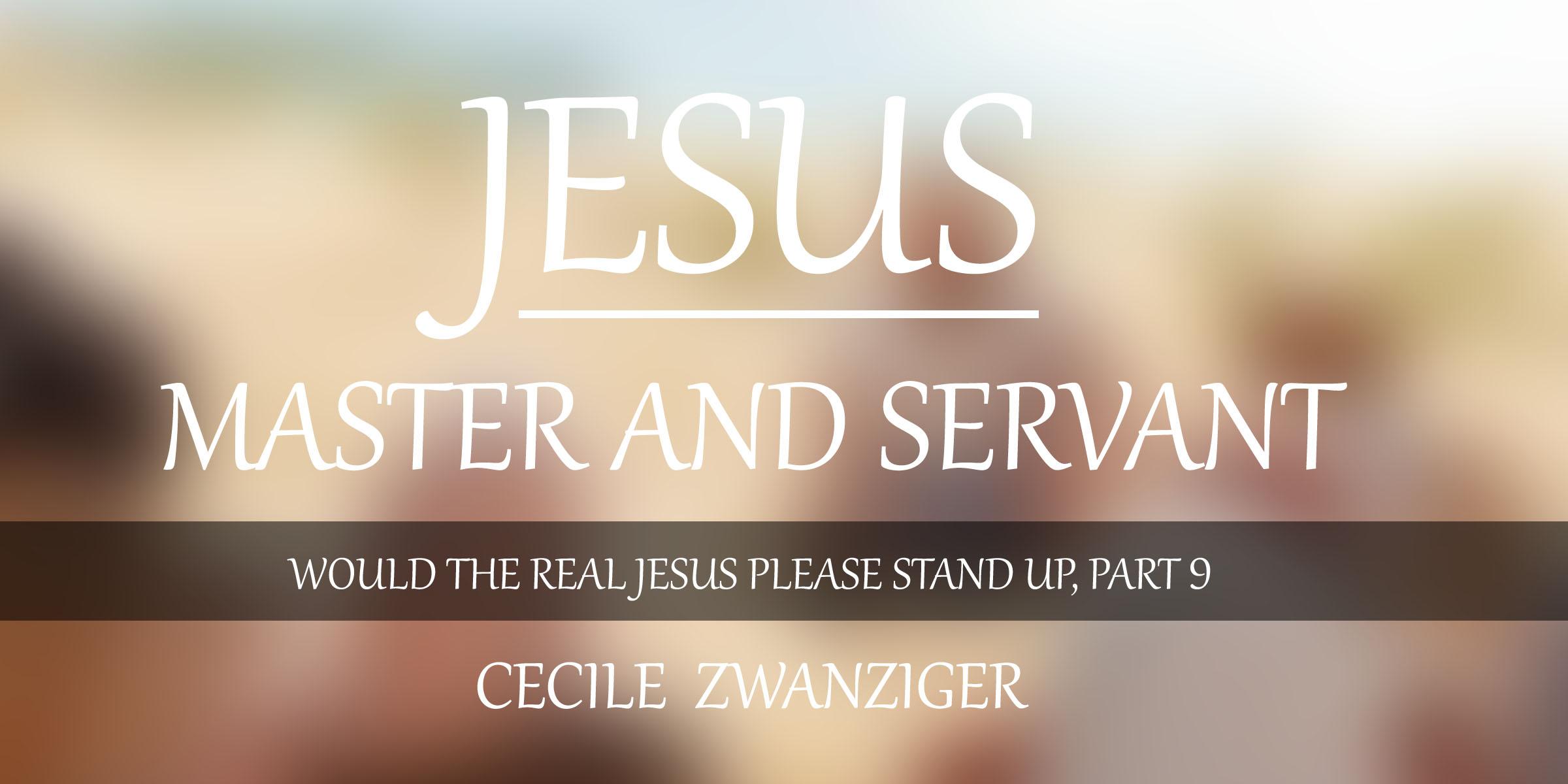 Jesus, Master and Servant