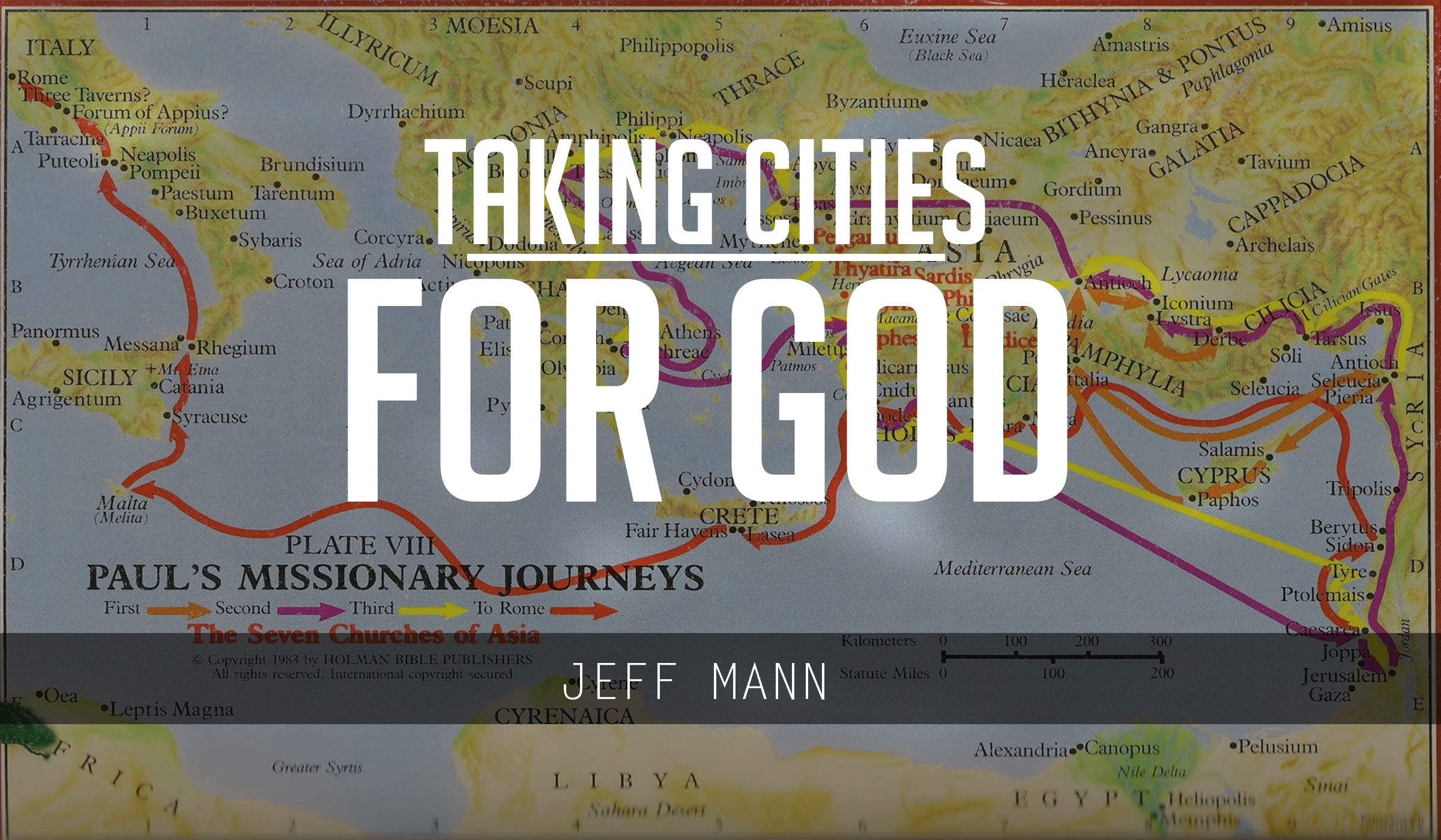 Taking Cities For God