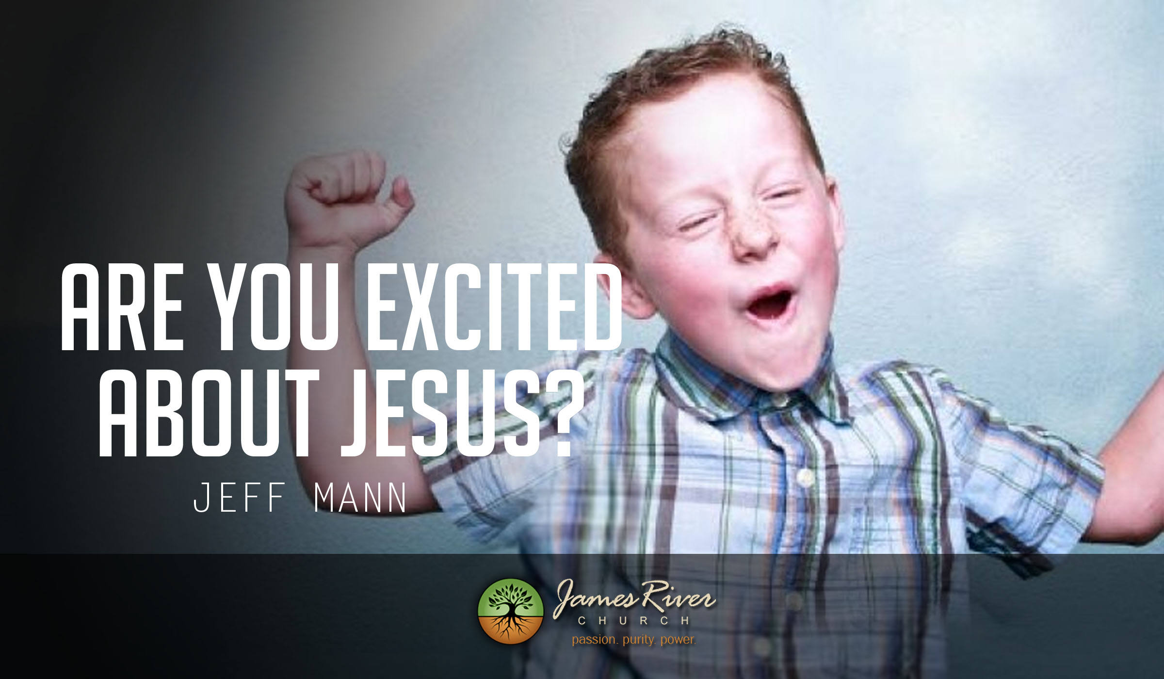 Are You Excited About Jesus