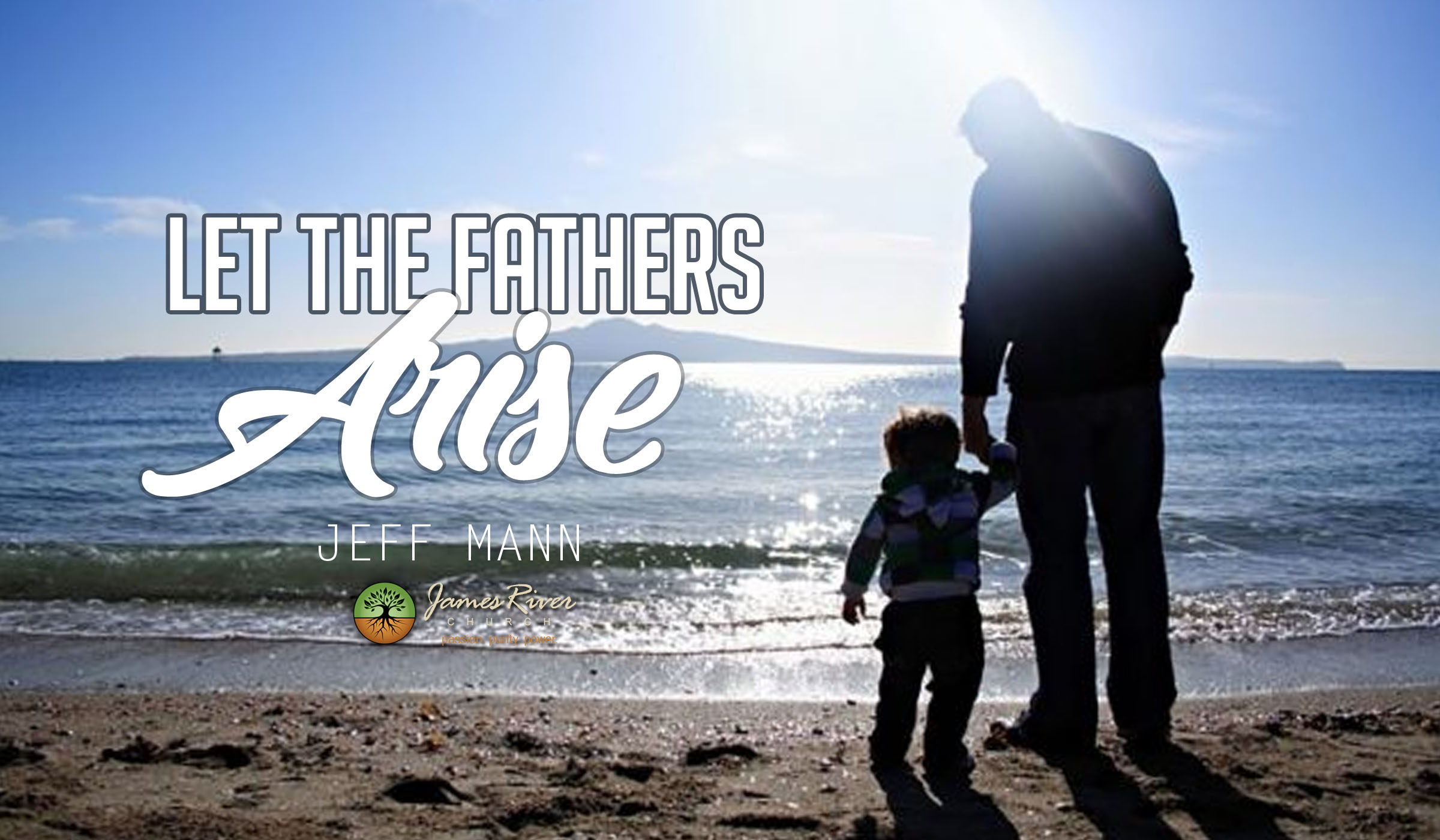 Let The Fathers Arise!