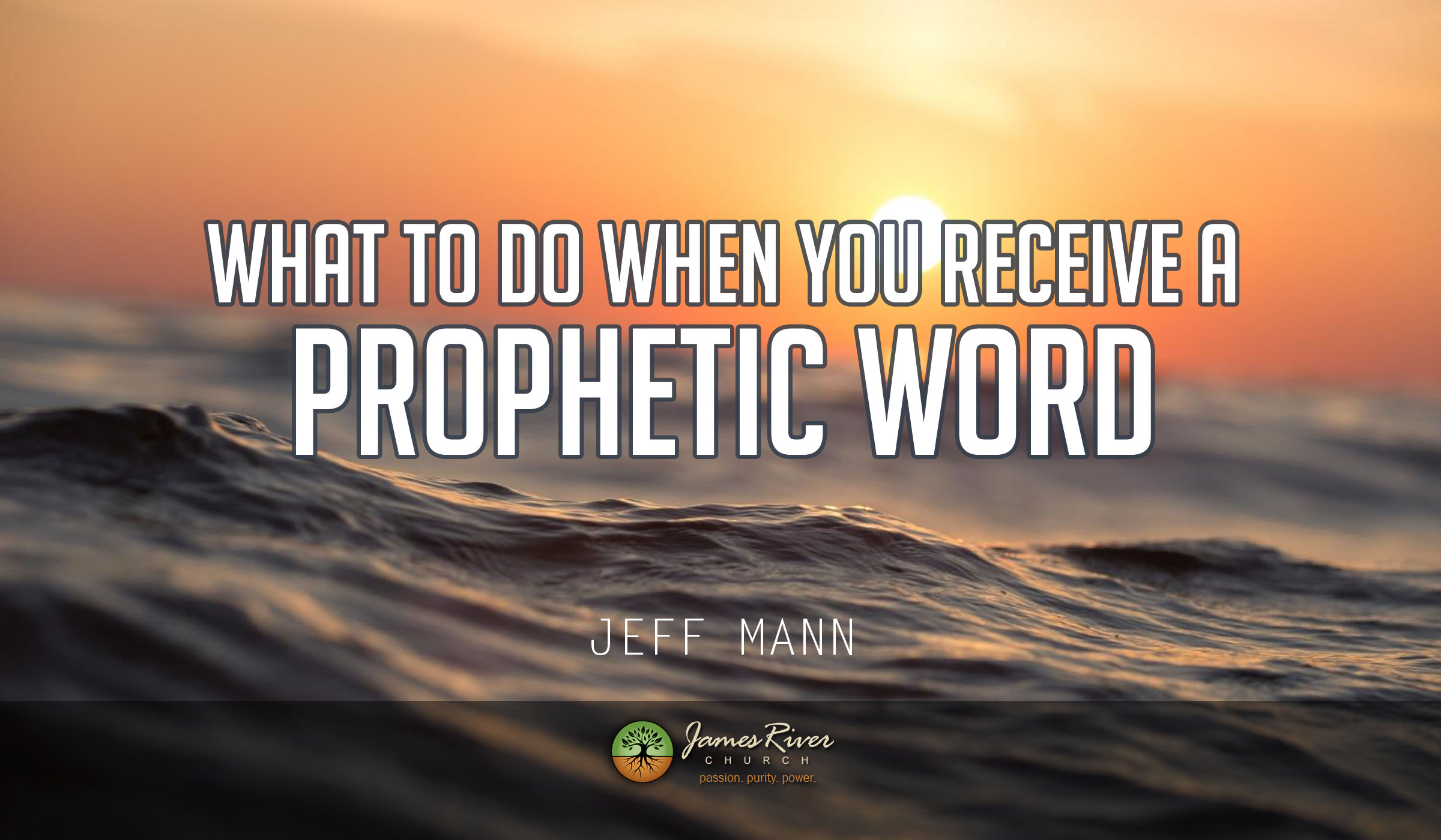 What To Do When You Receive a Prophetic Word