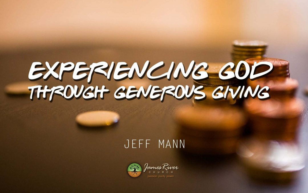 Experiencing God Through Generous Giving