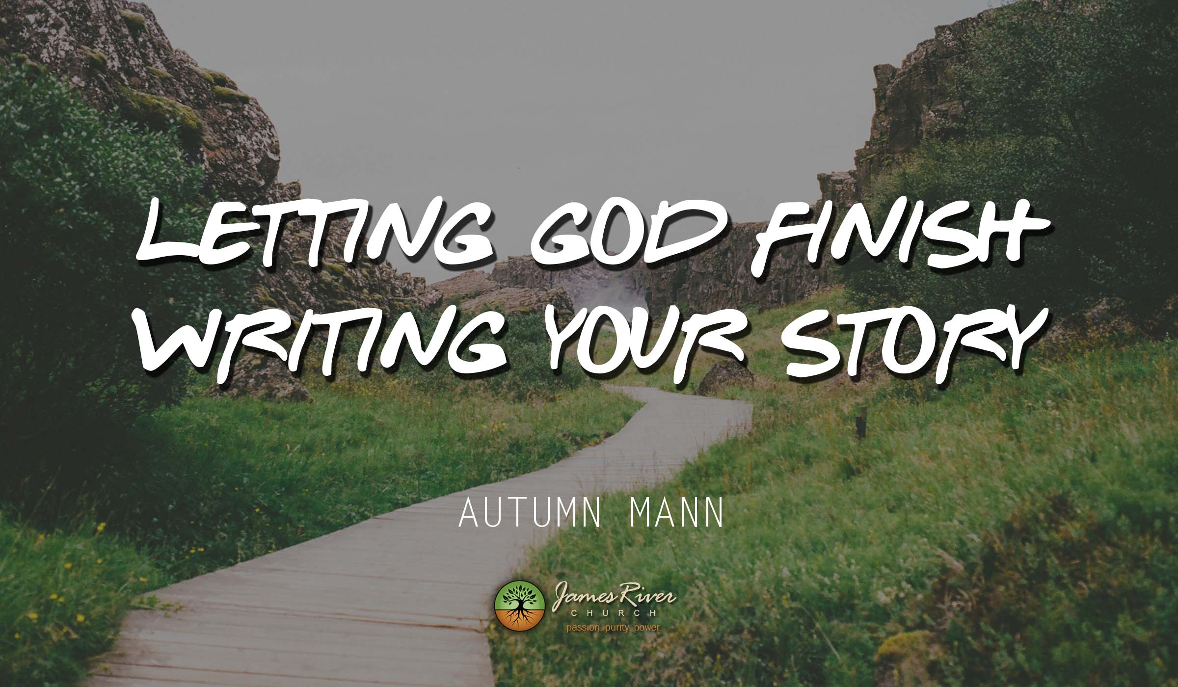 Letting God Finish Writing Your Story