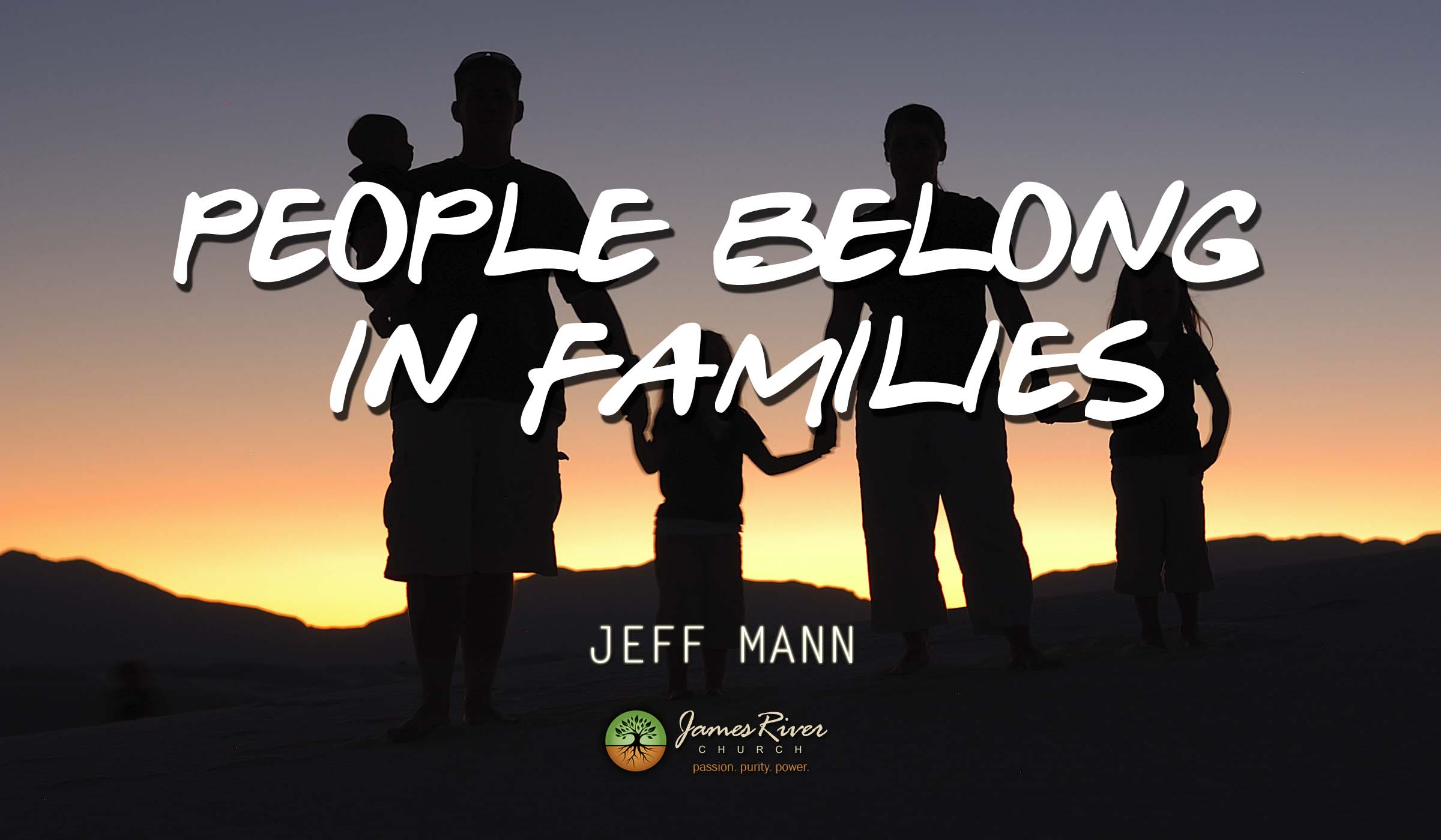 People Belong in Families