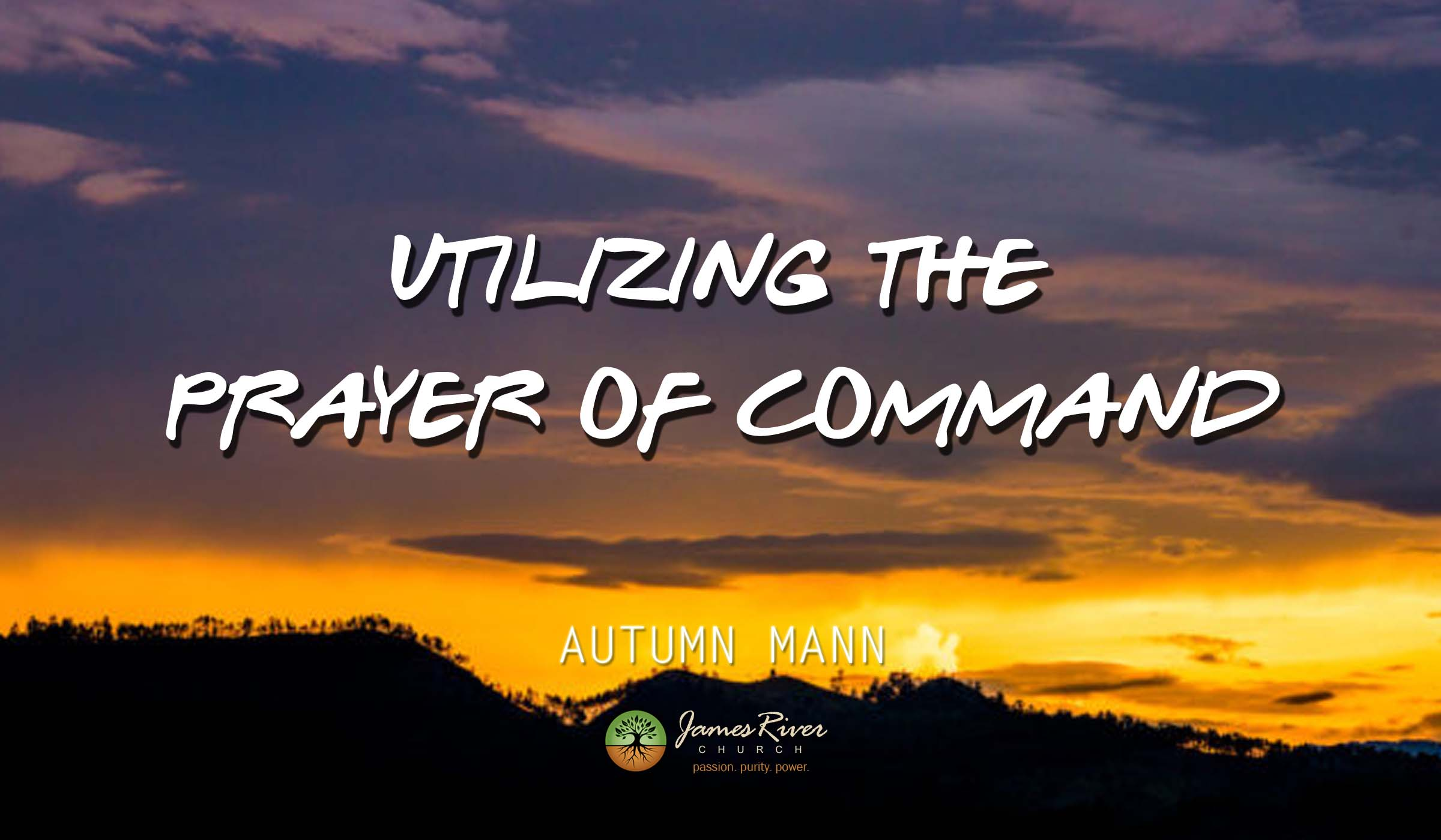 Utilizing the Prayer of Command