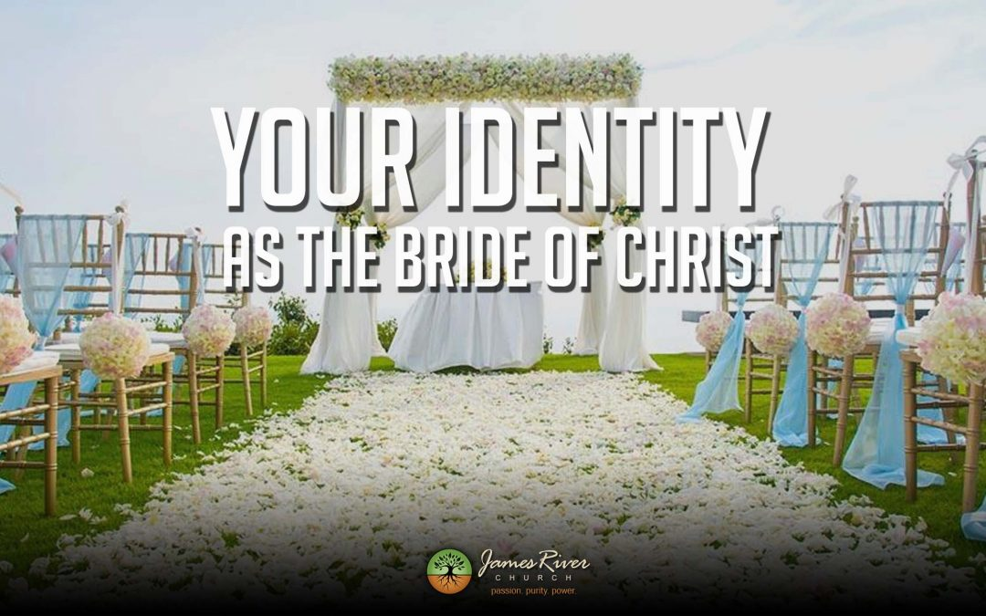 Your Identity as the Bride of Christ
