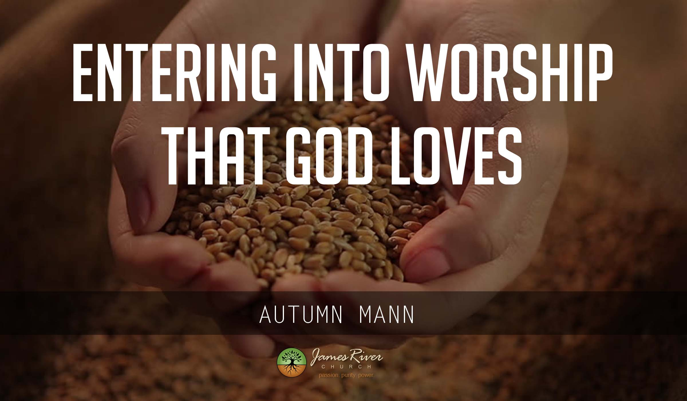 Entering Into Worship That God Loves